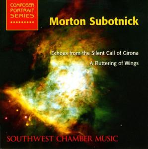 Morton Subotnick - Echoes From the silent Call Of Girona