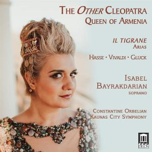 Other Cleopatra (The): Queen Of Armenia - Hasse, Vivaldi, Gluck