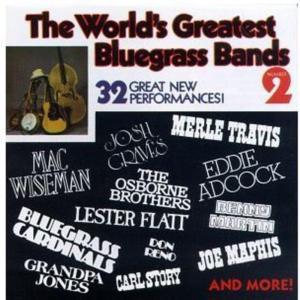 World's Greatest Bluegrass Bands Vol.2 / Various