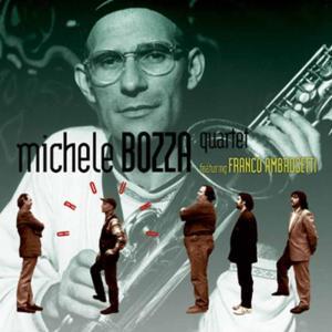 Michele Bozza Quartet Feat. Franco Ambrosetti - Around