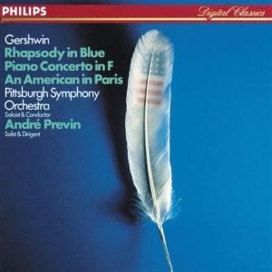 George Gershwin - Rhapsody In Blue, Piano Concerto In F, An American In Paris - Andre Previn