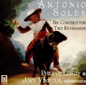 Antonio Soler - Six Concerti For Two Keyboards
