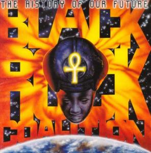 Black Rock Coalition - History Of Our Future