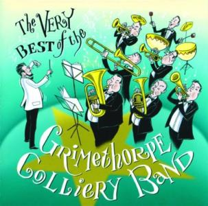 Grimethorpe Colliery Band - The Very Best Of The Grimethorpe Colliery Band