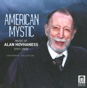 Alan Hovhaness - American Mystic