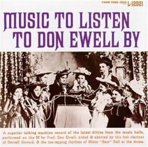 Don Ewell - Music To Listen To..
