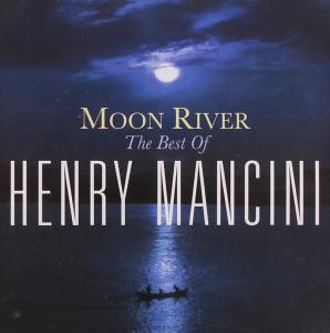 Henry Mancini - Moon River - The Best Of