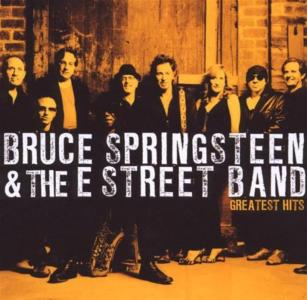 Bruce Springsteen & The E-Street Band - Greatest Hits