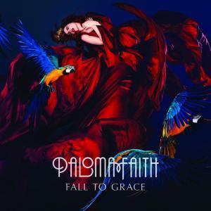 Paloma Faith - Fall To Grace