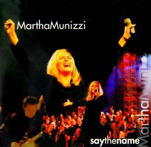Martha Munizzi - Say The Name
