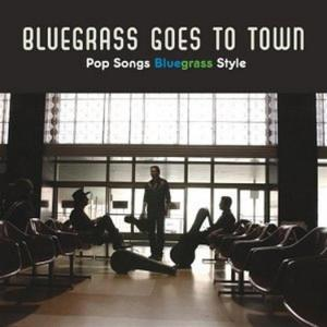 Bluegrass Goes To Town