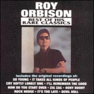 Roy Orbison - Best of His Rare Classics