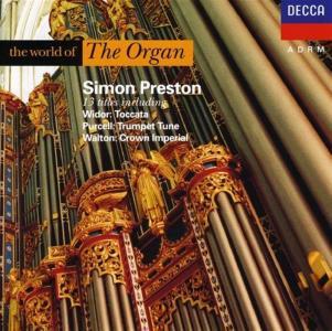 Simon Preston: The World Of The Organ - Widor, Purcell, Walton