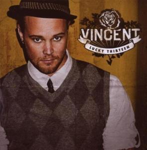 Vincent - Lucky Thirteen