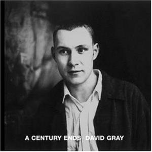 David Gray - A Century Ends