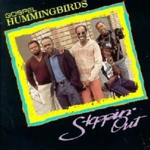 Hummingbirds - Steppin'out
