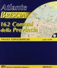 Atlante Di Brescia E 162 Comuni Della Provincia