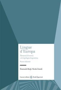 Lingue d'Europa. Elementi di storia e di tipologia linguistica. Nuova ediz.