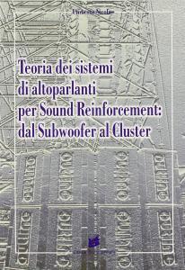 Teoria dei sistemi di altoparlanti per sound reinforcement: dal subwoofer al cluster