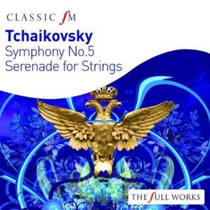 Pyotr Ilyich Tchaikovsky - Symphony No. 5, Serenade For Strings