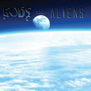 Gods And Aliens - Alfa Charlie Echo