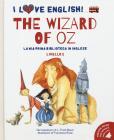 The Wizard Of Oz Dal Capolavoro Di L. Frank Baum. Livello 2. Ediz. Italiana E Inglese. Con File Audio Per Il Download
