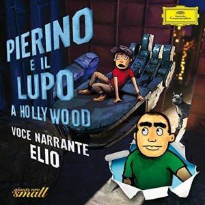 Pierino E Il Lupo A Hollywood (1 CD Audio)