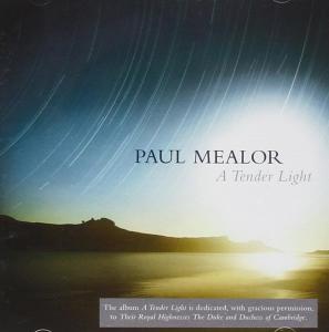 Paul Mealor - A Tender Light