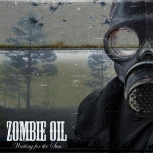 Zombie Oil - Waiting For The Sun