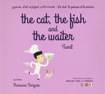 Marianna Bergues - The Cat The Fish & The Waiter In Tamil