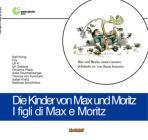 Figli Di Max E Moritz (i)