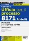 Concorso Ufficio Per Il Processo 8171 Addetti. Manuale Per La Prova Scritta. Teoria E Quiz. Con Espansione Online. Con Software Di Simulazione