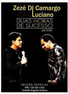 Zeze' & Luciano Di Camargo - Duas Horas De Sucesso Ao Vivo (2 Cd+Dvd)