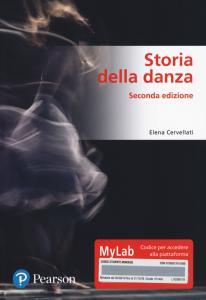 Storia della danza. Ediz. MyLab