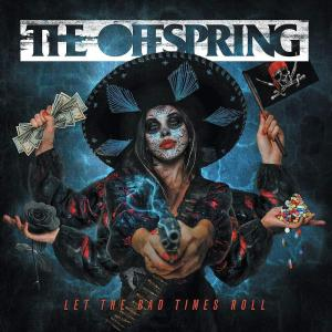 Offspring (The) - Let The Bad Times Roll
