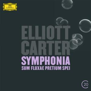 Elliott Carter - Symphonia Sum Fluxae Pretium Spei