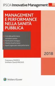 Management e performance nella sanità pubblica 2018. Con e-book