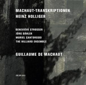Holliger - Machaut-transkriptionen