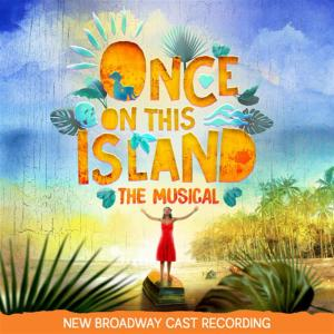 Once On This Island: The Musical / N.B.C.R.