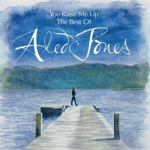 Aled Jones: You Raise Me Up - The Best Of