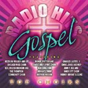 Gospel Radio Hits: Top Choirs / Various