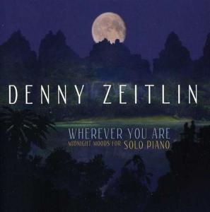 Denny Zeitlin - Wherever You Are