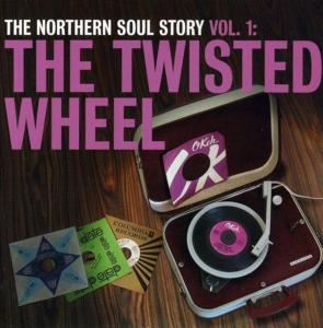Northern Soul Story Vol.1 - The Twisted Wheel / Various