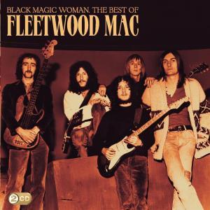Fleetwood Mac - Black Magic Woman - The Best Of