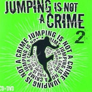 Jumping Is Not A Crime 2 / Various (Cd+Dvd)