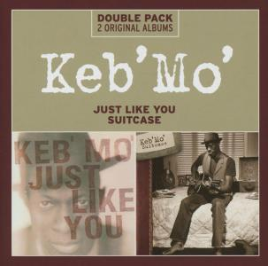 Keb' Mo' - Just Like You / Suitcase (2 Cd)