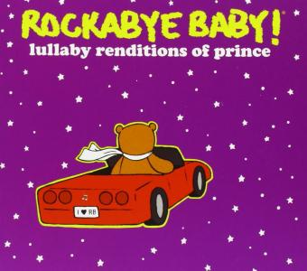 Rockabye Baby!: Lullaby Renditions Of Prince / Various