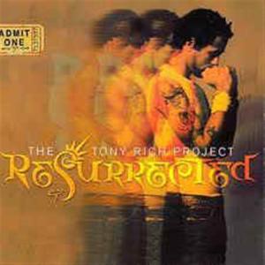 Tony Rich Project (The) - Resurrected