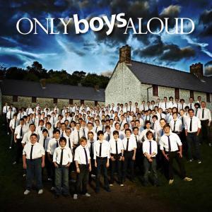 Only Boys Aloud - Only Boys Aloud