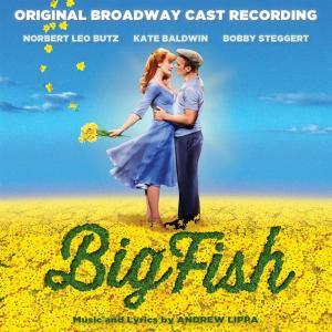 Andrew Lipra - Big Fish (Original Broadway Cast Recording)